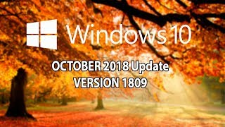 Download Windows 10 October 2018 update Cambios mas interesantes Video