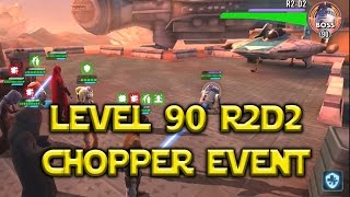 Download Star Wars: Galaxy Of Heroes - Level 90 R2D2 Boss Chopper Event Video