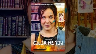 Download Color Me You Video