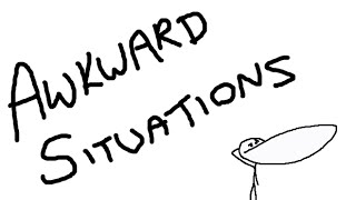 Download Awkward Situations Video