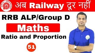 Download 5:00 PM RRB ALP/GroupD | Maths by Sahil Sir | Ratio and Proportion| Day #51 Video