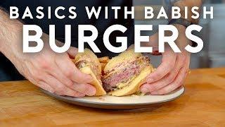 Download Burgers | Basics with Babish Video