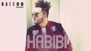 Download Habibi: Raison (Full Song) Star Boy Music | Bakshish Walter Raahi | Latest Punjab Songs 2018 Video