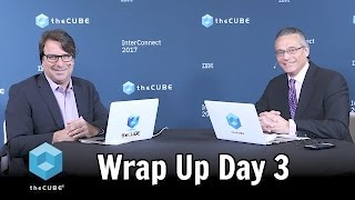 Download Wrap Up Day 3 - IBM Interconnect 2017 - #ibminterconnect - #theCUBE Video