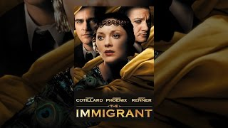 Download The Immigrant Video