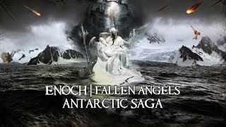 Download Antarctic SAGA - Trapped Fallen Angels | Enoch | Nephilim Video