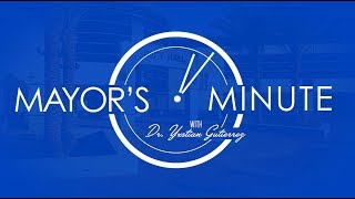 Download Mayor's Minute with Dr. Yxstian Gutierrez - October 2017 Video