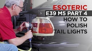 Download How to Polish Tail Lights - E39 M5 Restoration Detail - Part 4 Video