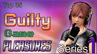 Download Top 35 Guilty Game Pleasures [SERIES 1] Video