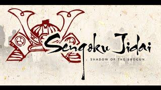 Download Sengoku Jidai: Shadow of the Shogun-First Look Video