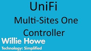 Download UniFi Multiple Sites - One Controller Video