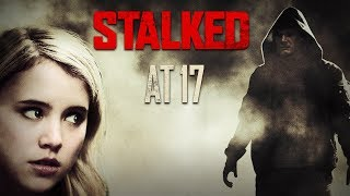 Download New Lifetime Movies 2018 - Stalked at 17 | Taylor Spreitler Movies 2018 Video