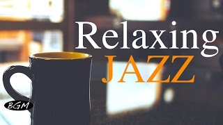 Download Relaxing Jazz Music - Background Chill Out Music - Music For Relax,Study,Work Video