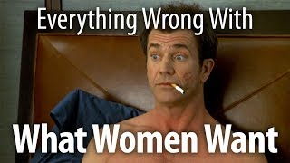 Download Everything Wrong With What Women Want Video