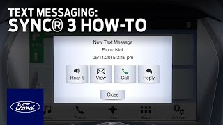 Download SYNC 3 Text Messaging | SYNC 3 How-To | Ford Video
