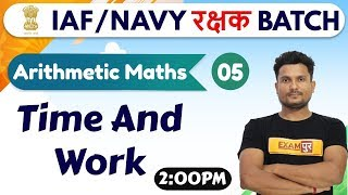 Download Class-05 || AIR FORCE/NAVYरक्षक ||Arithmetic || Maths || By Vikas singh sir || Time And Work Video