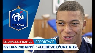 Download Equipe de France : Kylian Mbappé : ″Le rêve d'une vie″ I FFF 2018 Video