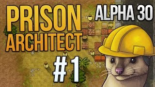 Download Let's Play Prison Architect - Part 1 - Warden Weasel ★ Prison Architect Gameplay (Alpha 30) Video