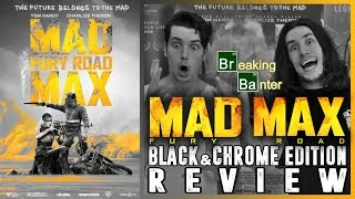 Download Mad Max: Fury Road (Black & Chrome Edition) Review Video
