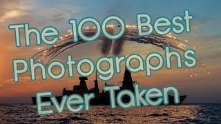 Download The 100 Best Photographs Ever Taken ! Video