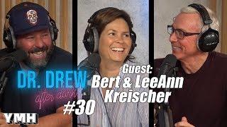 Download Dr. Drew After Dark w/ Bert & LeeAnn Kreischer | Ep. 30 Video