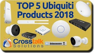 Download Top 5 Ubiquiti Products 2018 Video
