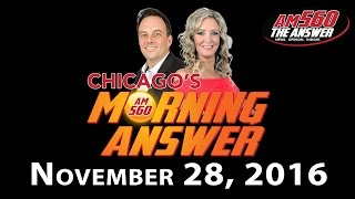 Download Chicago's Morning Answer - November 28, 2016 Video