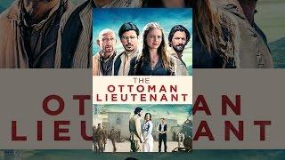 Download The Ottoman Lieutenant Video