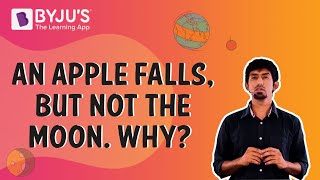 Download An Apple Falls, But Not the Moon. Why? Video