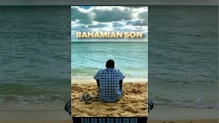 Download Bahamian Son Video