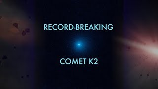 Download Hubble Sees First-Time Icy Visitor Comet K2 Video