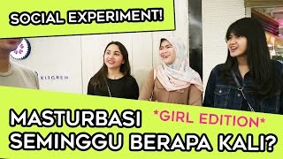 Download CEWE MASTURBASI SEMINGGU BERAPA KALI ? PRIVACY SOCIAL EXPERIMENT *GIRL EDITION* | TWOLOL (LEO) Video
