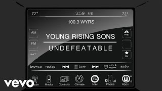 Download Young Rising Sons - Undefeatable (Audio) Video