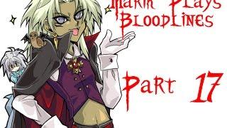 Download Marik Plays Bloodlines - 17 Video