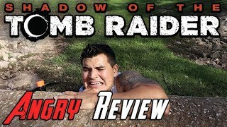 Download Shadow of the Tomb Raider Angry Review Video