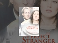 Download The Perfect Stranger Video
