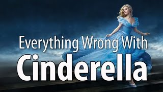 Download Everything Wrong With Cinderella (2015 - Live Action) Video