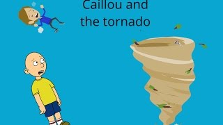 Download Caillou and the tornado Video