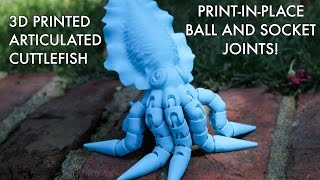 Download Articulated Cuttlefish with Print-in-Place Ball & Socket Joints! Video