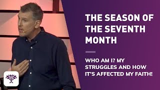 Download The Season of the Seventh Month - Who am I? My struggles and how it's affected my faith! Video