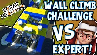 Download Scrap Mechanic EXPERTS - WALL CLIMB CHALLENGE! VS rEtRo sPexX - [#1] | Gameplay Video