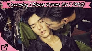 Download Top 10 Upcoming Chinese Drams 2017 (#02) Video