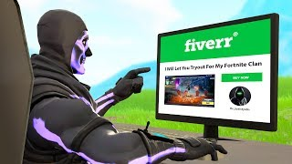 Download I bought Fortnite clan tryouts on fiverr... Video