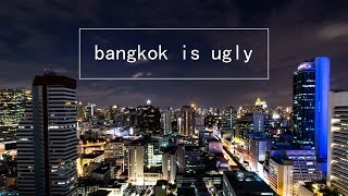 Download bangkok is ugly | 2015 timelapse Video