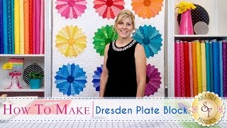 Download How to Make a Dresden Plate Block | a Shabby Fabrics Quilting Tutorial Video