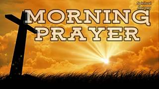 Download Morning Prayer - A prayer to start the day with God's Blessings Video