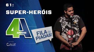Download FILA DE PIADAS - SUPER-HERÓIS - #61 Video