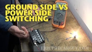 Download Ground Side vs Power Side Switching -EricTheCarGuy Video