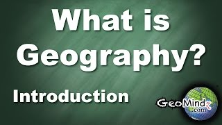 Download What is Geography? (1/7) Introduction Video