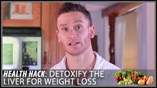 Download How to Detoxify the Liver for Weight Loss: Health Hack- Thomas DeLauer Video